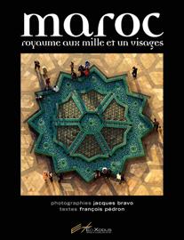 Maroc - Royaume au mille et un visages