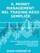 Il money management nel trading reso semplice -