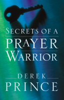 Download and Read Online Secrets of a Prayer Warrior