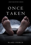 Once Taken A Riley Paige MysteryBook 2