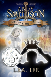 Power of the Heir's Passion (Andy Smithson Prequel Novella) book