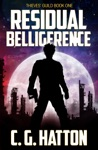 Residual Belligerence Thieves Guild Book One
