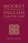 Moores Introduction To English Canon Law