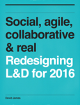 Social, agile, collaborative & real