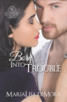 Born Into Trouble ebook Download