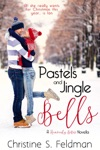 Pastels And Jingle Bells Heavenly Bites Novella 1