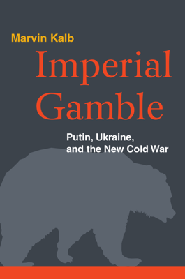 Imperial Gamble - Marvin Kalb book