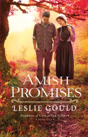 Amish Promises (Neighbors of Lancaster County Book #1) book