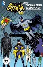 BATMAN 66 MEETS THE MAN FROM U.N.C.L.E. (2015-) #11