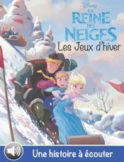 Les Jeux d'hiver - La Reine des Neiges - Les Nouvelles Histoires