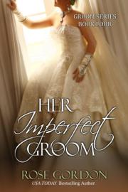 Her Imperfect Groom (Historical Regency Romance) book