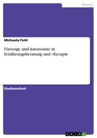 F Rsorge Und Autonomie In Ern Hrungsberatung Und Therapie