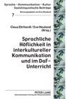 Sprachliche Hflichkeit In Interkultureller Kommunikation Und Im DaF-Unterricht