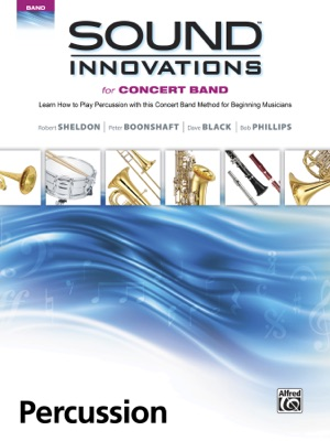 Sound Innovations for Concert Band: Percussion, Book 1