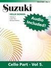 Suzuki Cello School - Volume 5 Revised