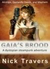 Gaias Brood