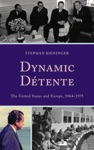 Dynamic Dtente
