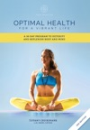 Optimal Health For A Vibrant Life