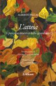 L'attesa. Il percorso emotivo della gravidanza Book Cover