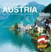Lets Explore Austrias Most Famous Attractions In Austrias