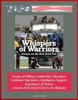 Whispers Of Warriors: Essays On The New Joint Era - Essays On Military Leadership, Education, Combined Operations, Intelligence Support, Importance Of History, Lessons From Desert One To The Balkans