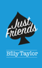 Billy Taylor - Just Friends artwork