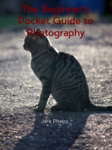 The Beginner's Pocket Guide to Photography