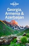 Georgia Armenia  Azerbaijan
