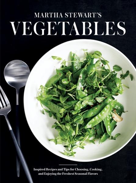 Martha Stewart's Vegetables