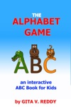 The Alphabet Game An Interactive ABC Book For Kids