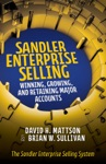 Sandler Enterprise Selling  Winning Growing And Retaining Major Accounts