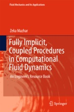 Fully Implicit, Coupled Procedures In Computational Fluid Dynamics
