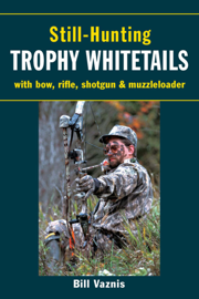 Still-Hunting Trophy Whitetails book