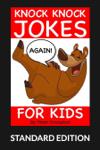 Knock Knock Jokes For Kids Again (Standard Edition)