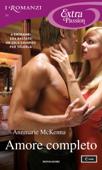 Amore completo (I Romanzi Extra Passion) Book Cover