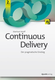Continuous Delivery - Eberhard Wolff