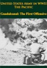 United States Army In WWII - The Pacific - Guadalcanal: The First Offensive
