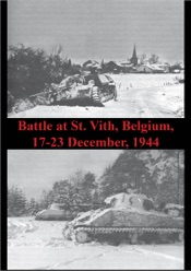 Download and Read Online Battle At St. Vith, Belgium, 17-23 December, 1944 [Illustrated Edition]