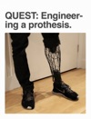 Quest Engineering A Prothesis