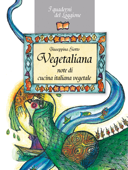 Vegetaliana, note di cucina italiana vegetale