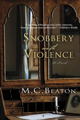 M.C. Beaton - Snobbery with Violence