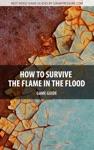 How To Survive The Flame In The Flood