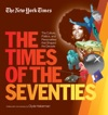 New York Times The Times Of The Seventies