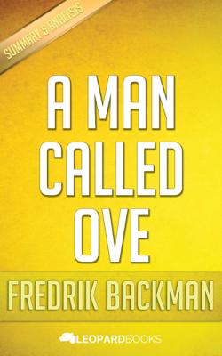 A Man Called Ove by Fredrik Backman - Leopard Books book