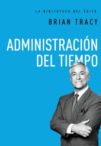 Administración del tiempo Book Cover