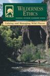 NOLS Wilderness Ethics