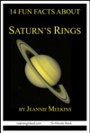 14 Fun Facts About Saturns Rings