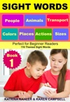 Sight Words People Animals Transport Colors Places Actions Sizes - Perfect For Beginner Readers - 116 Themed Sight Words