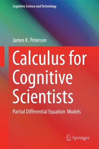 James Peterson - Calculus for Cognitive Scientists