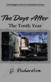 The Days After The Tenth Year